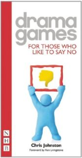 Drama Games for Those Who Like to Say No
