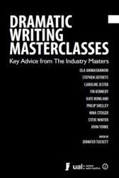 Dramatic Writing Masterclasses - Key Advice from the Industry Masters