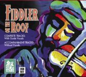 Fiddler on the Roof - 2 CDs of Vocal Tracks & Backing Tracks