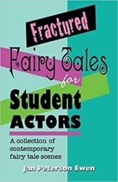 Fractured Fairy Tales for Student Actors - ROYALTY-FREE