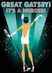 Great Gatsby! It's Murder!