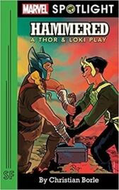 Hammered - A Thor and Loki Play