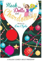 Heck the Dolls with Chardonnay - FAMILY EDITION