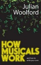 How Musicals Work - And How to Write Your Own