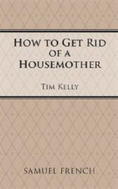 How to Get Rid of a Housemother