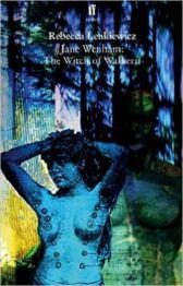 Jane Wenham - The Witch of Walkern