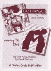 Last Tango in Little Grimley & Joining the Club - Two One-act Comedies