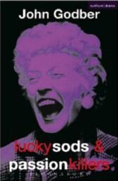 Lucky Sods & Passion Killers