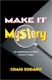 Make It Mystery - 12 Royalty-Free Short Mystery Plays