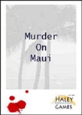 Murder on Maui - An Interactive Murder Mystery Game