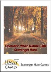 Operation When Nature Calls - An Adventure/Scavenger Hunt