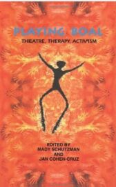 Playing Boal - Theatre & Therapy and Activism