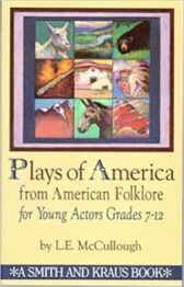 Plays of American Folklore for Young Actors