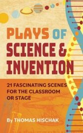 Plays of Science and Invention
