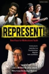 Represent! New Plays for Multicultural Youth