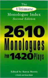 Smith and Kraus Monologue Index - A Guide to 2610 Monologues from 1420 plays
