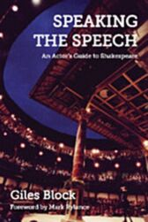 Speaking the Speech - An Actor's Guide to Shakespeare