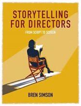 Storytelling for Directors