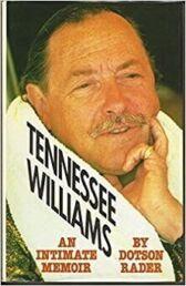Tennessee Williams - An Intimate Memoir