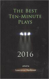 The Best Ten-Minute Plays 2016