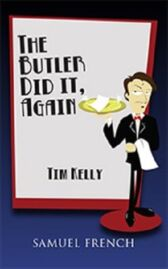 The Butler Did It - Again!