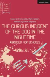 The Curious Incident of the Dog in the Night-Time - ABRIDGED EDITION +