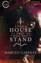 The House That Will Not Stand
