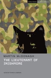 The Lieutenant of Inishmore - STUDENT EDITION