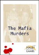 The Mafia Murders - An Interactive Murder Mystery Game