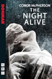 The Night Alive - Nick Hern UK Edition