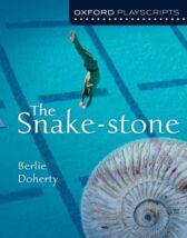The Snake-Stone - Oxford Playscripts