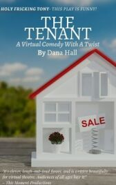The Tenant - A Virtual Comedy With A Twist