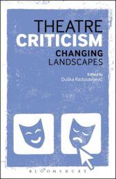 Theatre Criticism - Changing Landscapes