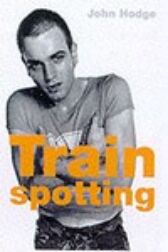 Trainspotting - The Screenplay