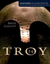 Troy - Oxford Playscripts