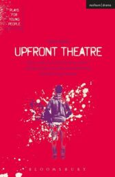 Upfront Theatre - Plays for Young People