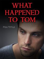 What Happened to Tom