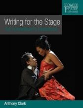 Writing For the Stage - A Playwright's Handbook