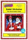 Saint Nicholas - The Real Santa Claus - PERFORMANCE PACK