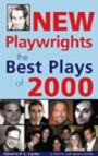 New Playwrights - The Best Plays of 2000