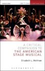 A Critical Companion to the American Stage Musical