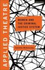 Applied Theatre: Women and the Criminal Justice System