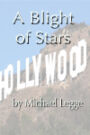 A Blight of Stars