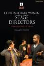 Contemporary Women Stage Directors - Conversations on Craft
