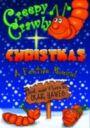 Creepy Crawly Christmas - SCRIPT