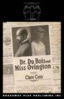 Dr du Bois and Miss Ovington