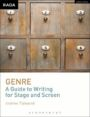 Genre - A Guide to Writing for Stage and Screen