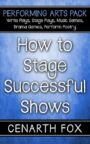 How to Stage Successful Shows