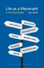 Life as a Playwright - A Survival Guide