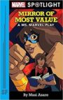 Mirror of Most Value - A Ms Marvel Play